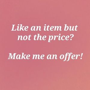 Other - I love offers!!!!!!